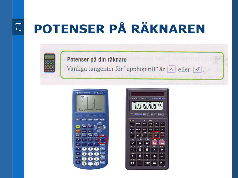 POTENSER PÅ RÄKNAREN