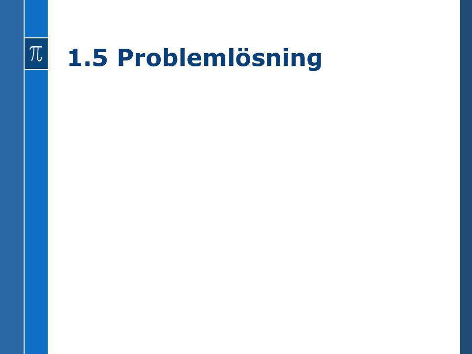 1.5 Problemlösning