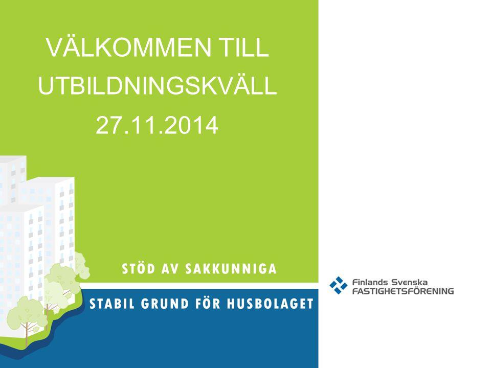 VÄLKOMMEN TILL UTBILDNINGSKVÄLL 27.11.2014