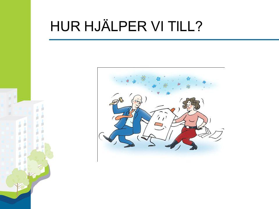 HUR HJÄLPER VI TILL