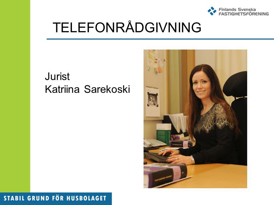 TELEFONRÅDGIVNING Jurist Katriina Sarekoski