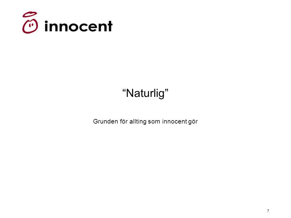 """7 """"Naturlig"""" Grunden för allting som innocent gör"""