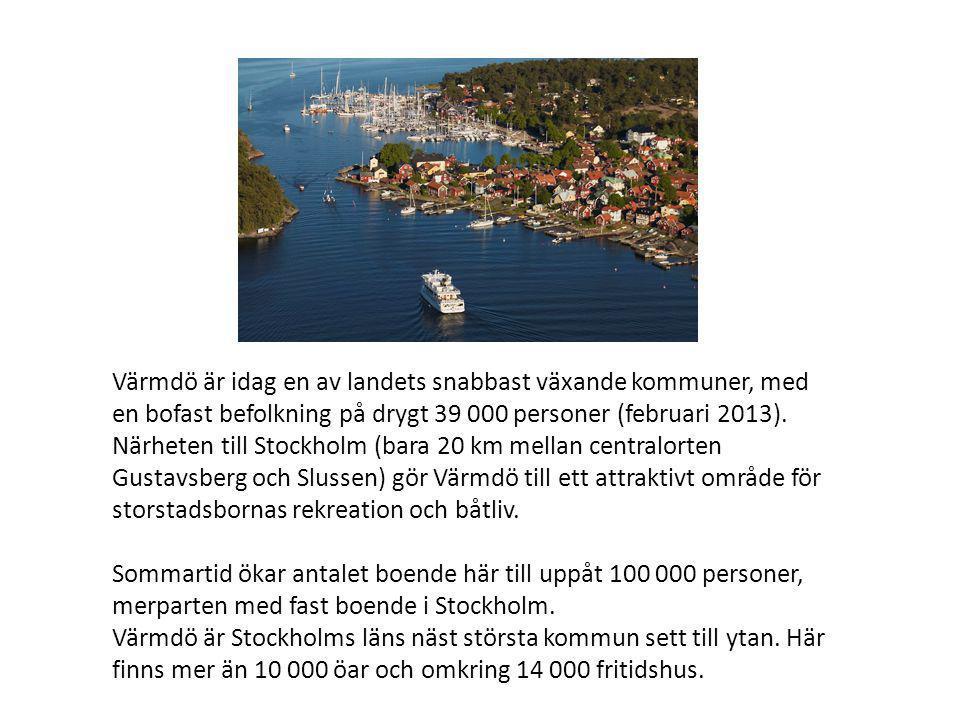Värmdö är idag en av landets snabbast växande kommuner, med en bofast befolkning på drygt 39 000 personer (februari 2013). Närheten till Stockholm (ba