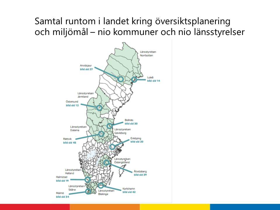 Samtal runtom i landet kring översiktsplanering och miljömål – nio kommuner och nio länsstyrelser