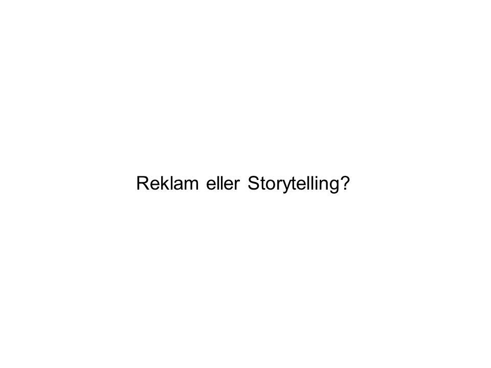 Reklam eller Storytelling?