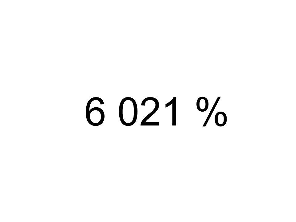 6 021 %