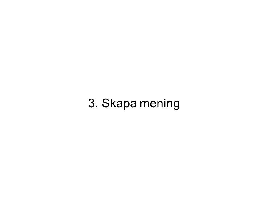 3. Skapa mening