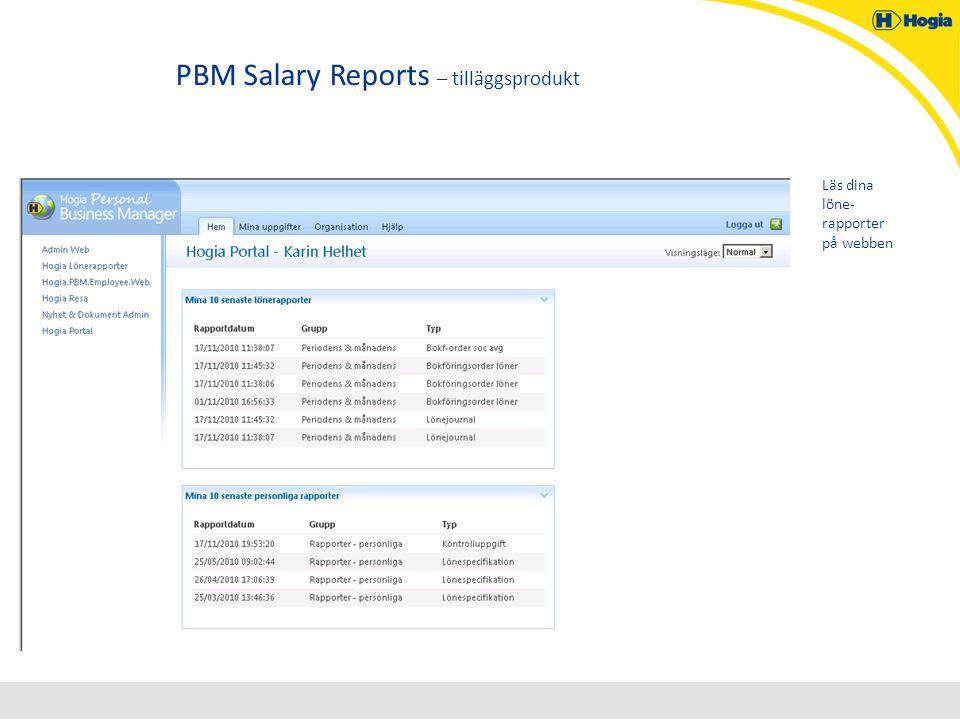 PBM Salary Reports – tilläggsprodukt Läs dina löne- rapporter på webben