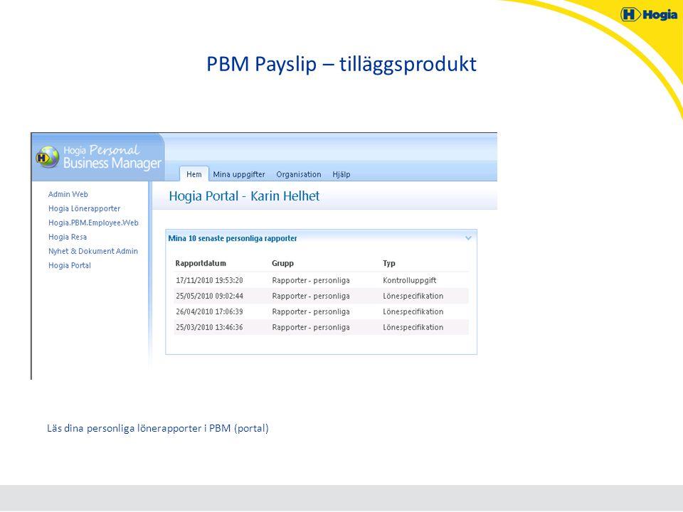 PBM Payslip – tilläggsprodukt Läs dina personliga lönerapporter i PBM (portal)