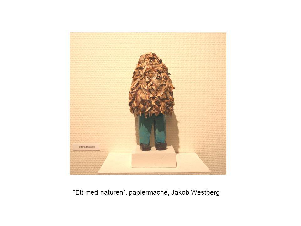 """Ett med naturen"", papiermaché, Jakob Westberg"