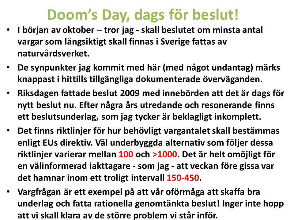 Doom's Day, dags för beslut.
