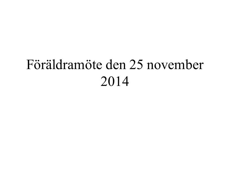 Föräldramöte den 25 november 2014