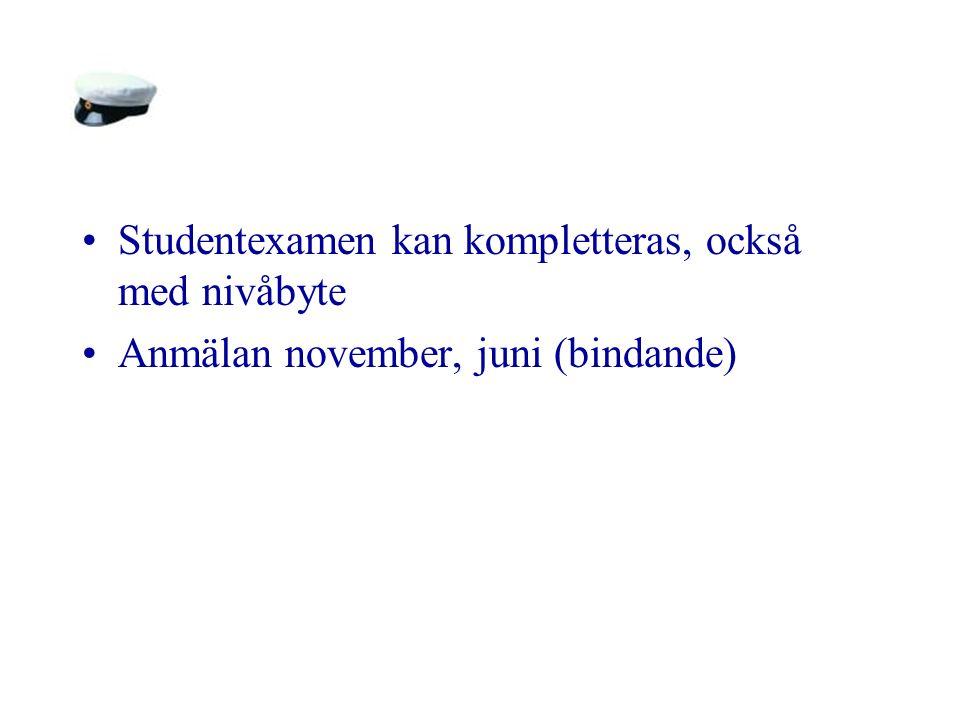 Studentexamen kan kompletteras, också med nivåbyte Anmälan november, juni (bindande)