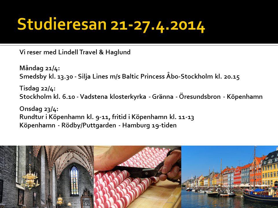 Vi reser med Lindell Travel & Haglund Måndag 21/4: Smedsby kl.