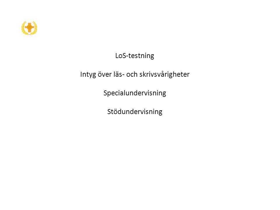 LoS-testning Intyg över läs- och skrivsvårigheter Specialundervisning Stödundervisning