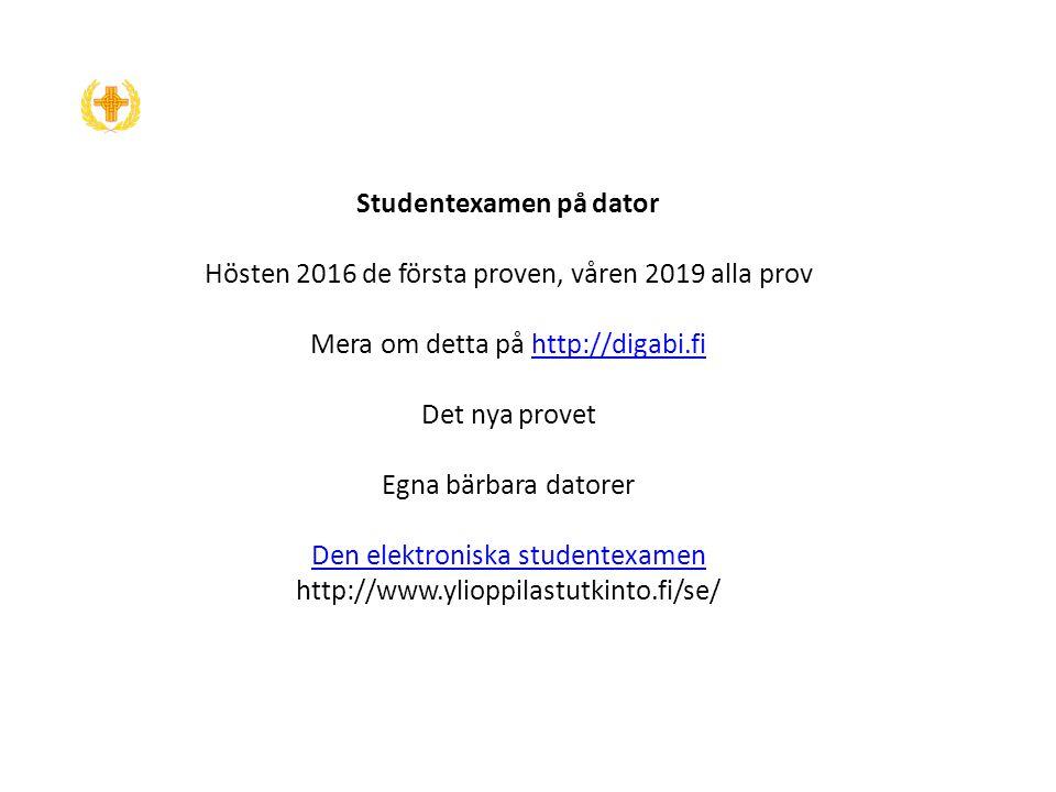 Studentexamen på dator Hösten 2016 de första proven, våren 2019 alla prov Mera om detta på http://digabi.fi Det nya provet Egna bärbara datorer Den elektroniska studentexamen http://www.ylioppilastutkinto.fi/se/http://digabi.fi Den elektroniska studentexamen