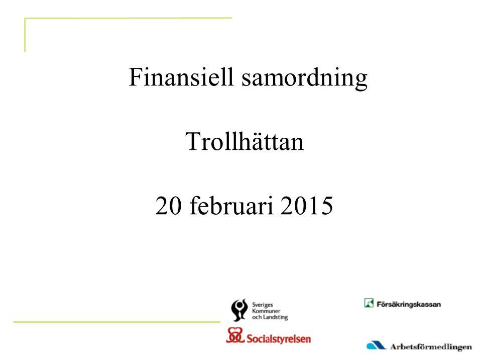 Finansiell samordning Trollhättan 20 februari 2015