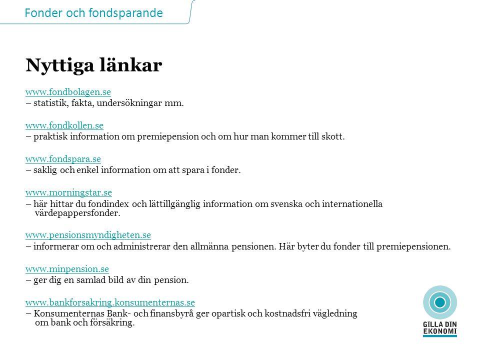 www.fondbolagen.se – statistik, fakta, undersökningar mm.