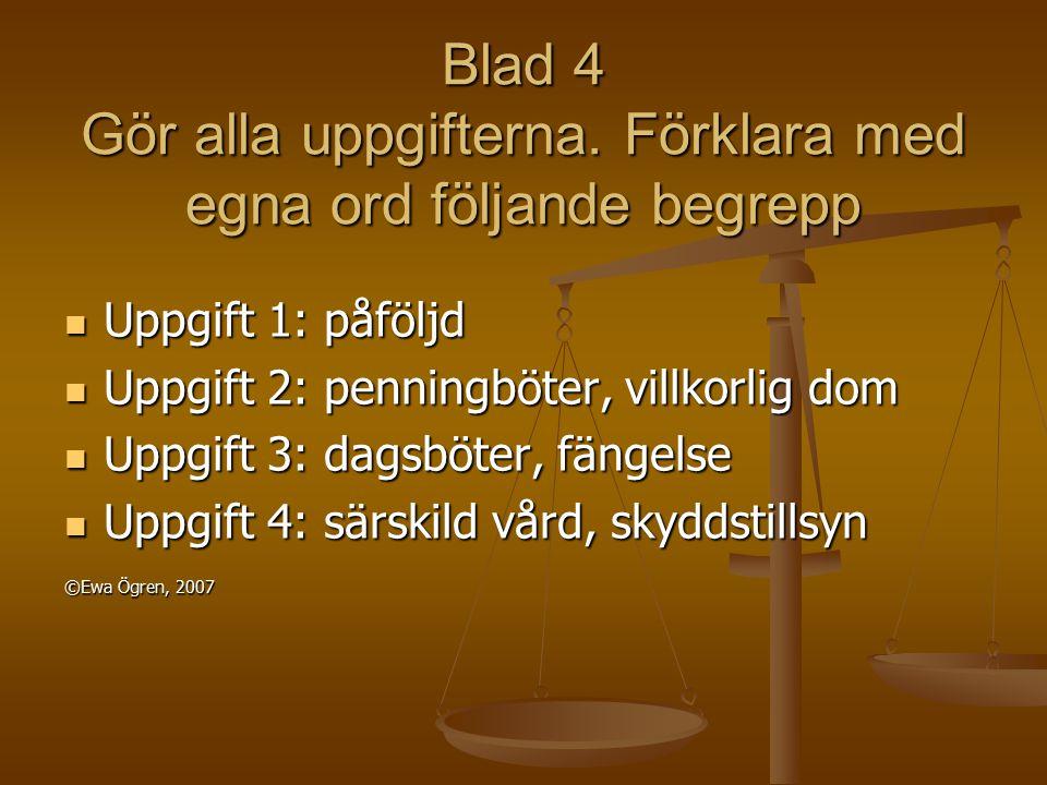 Bild 14 I rättssalen Ordförande: Målet Kenneth Karlsson ska börja.