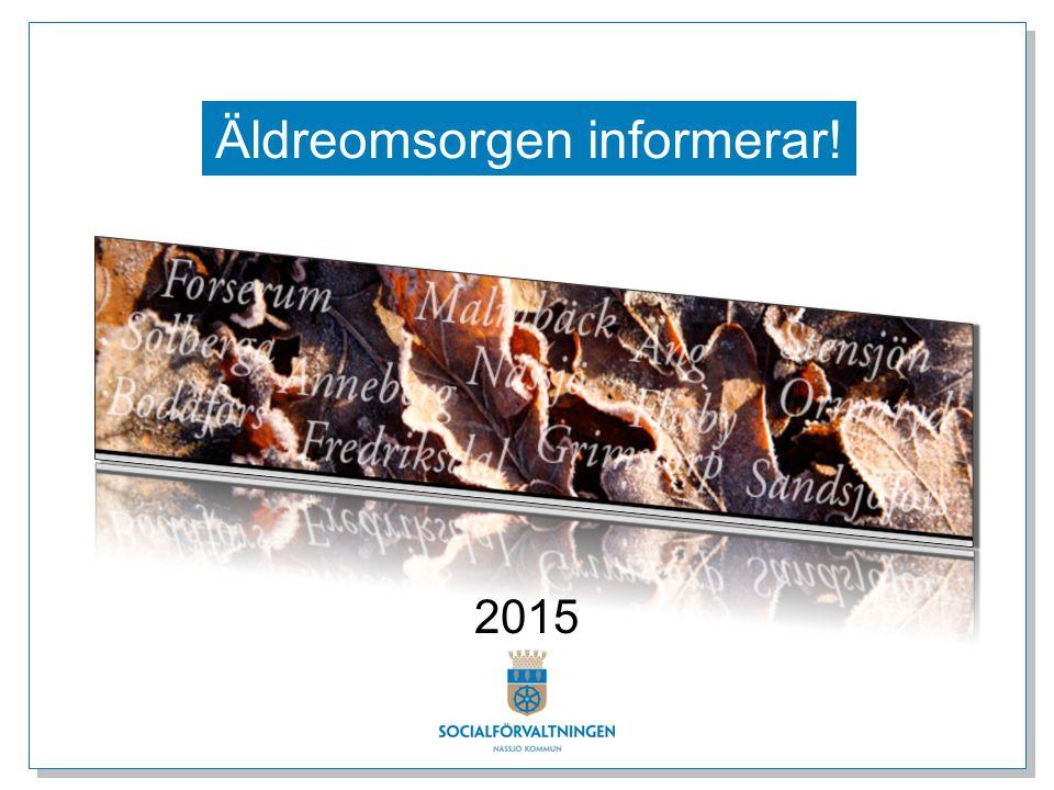 Äldreomsorgen informerar! 2015