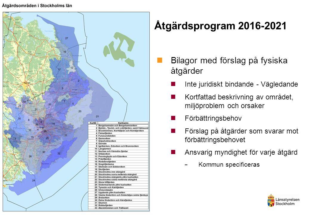 Åtgärdsprogram 2016-2021 Bilagor med förslag på fysiska åtgärder Inte juridiskt bindande - Vägledande Kortfattad beskrivning av området, miljöproblem