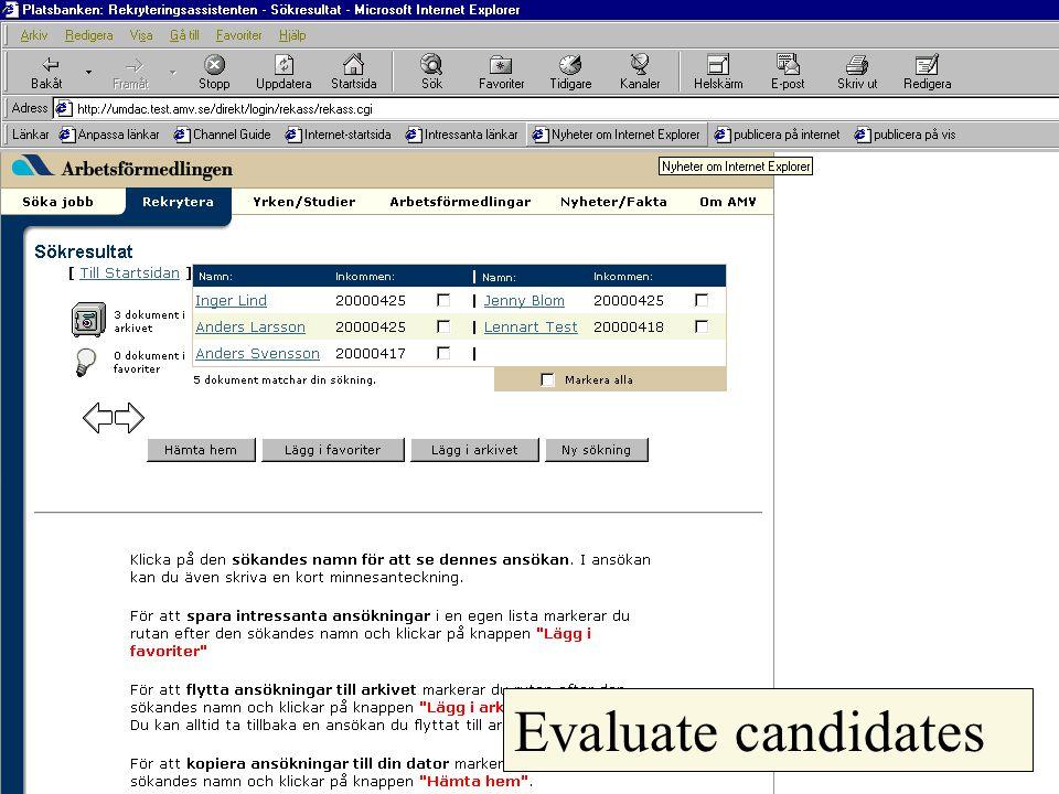Evaluate candidates