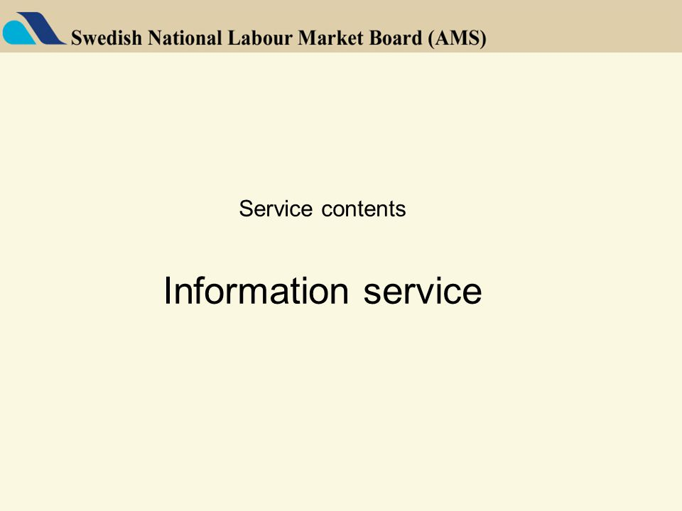 Service contents Information service