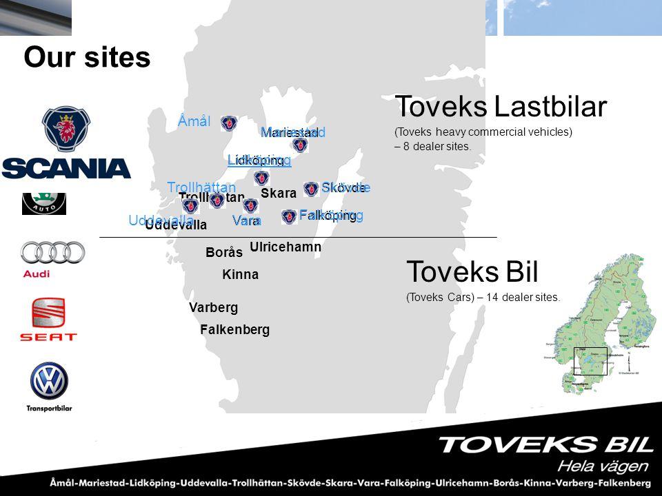 Borås Ulricehamn Kinna Varberg Falkenberg Skara Toveks Bil (Toveks Cars) – 14 dealer sites. Lidköping Skövde Falköping Mariestad Vara Trollhättan Udde