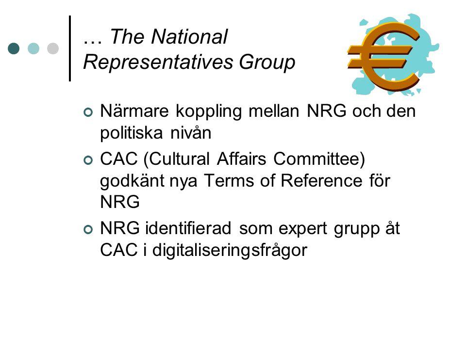 … The National Representatives Group Närmare koppling mellan NRG och den politiska nivån CAC (Cultural Affairs Committee) godkänt nya Terms of Referen