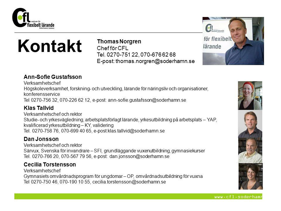 www.cfl.soderhamn.se Kontakt Ann-Sofie Gustafsson Verksamhetschef Högskoleverksamhet, forskning- och utveckling, lärande för näringsliv och organisati
