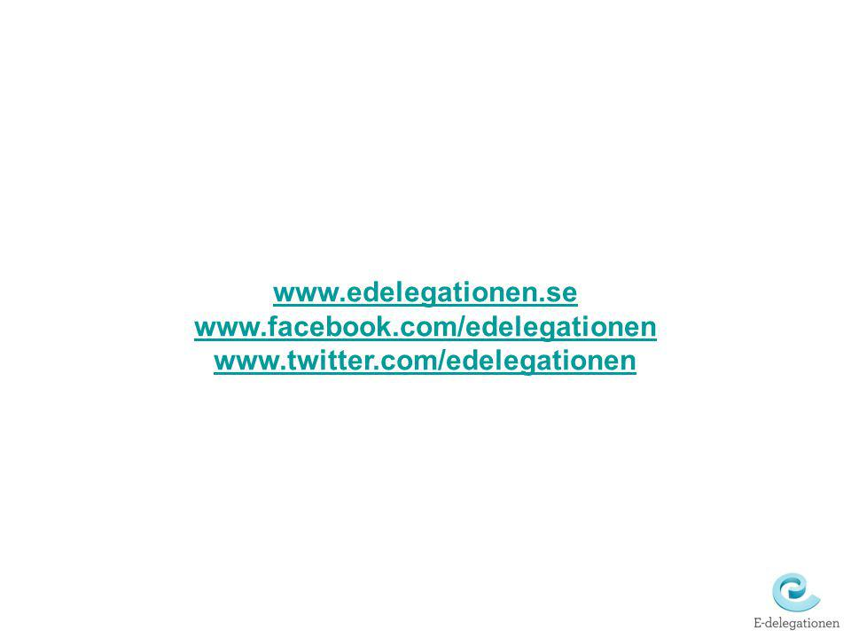 www.edelegationen.se www.facebook.com/edelegationen www.twitter.com/edelegationen