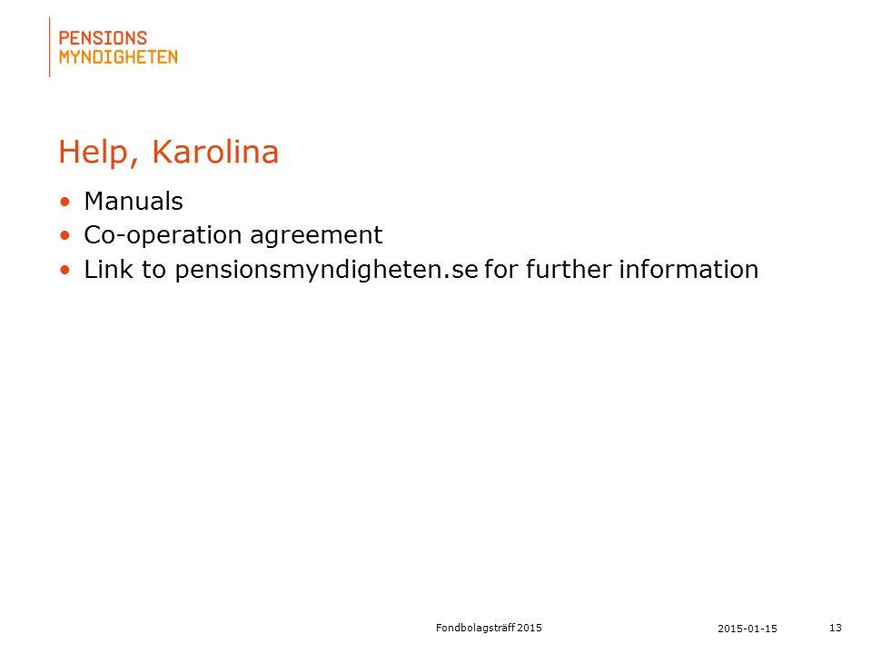 För att uppdatera sidfotstexten, gå till menyfliken: Infoga | Sidhuvud och sidfot. Help, Karolina Manuals Co-operation agreement Link to pensionsmyndi