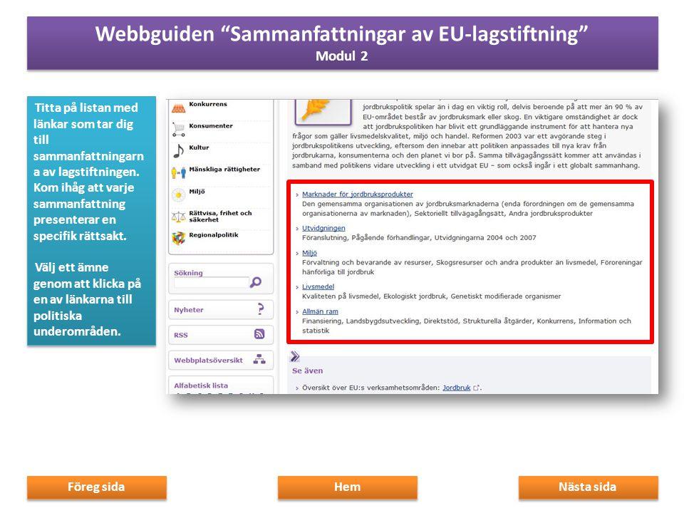 Med RSS-feeds kan du få meddelanden när något nytt publiceras på webbplatsen.