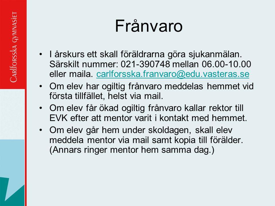 Frånvaro I årskurs ett skall föräldrarna göra sjukanmälan. Särskilt nummer: 021-390748 mellan 06.00-10.00 eller maila. carlforsska.franvaro@edu.vaster