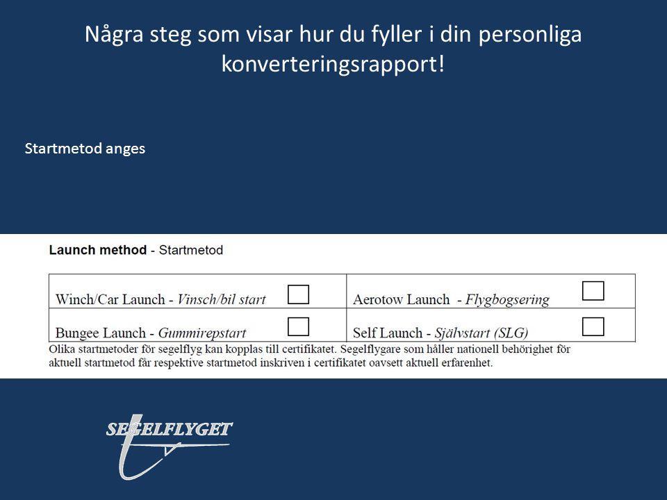 Några steg som visar hur du fyller i din personliga konverteringsrapport! Startmetod anges
