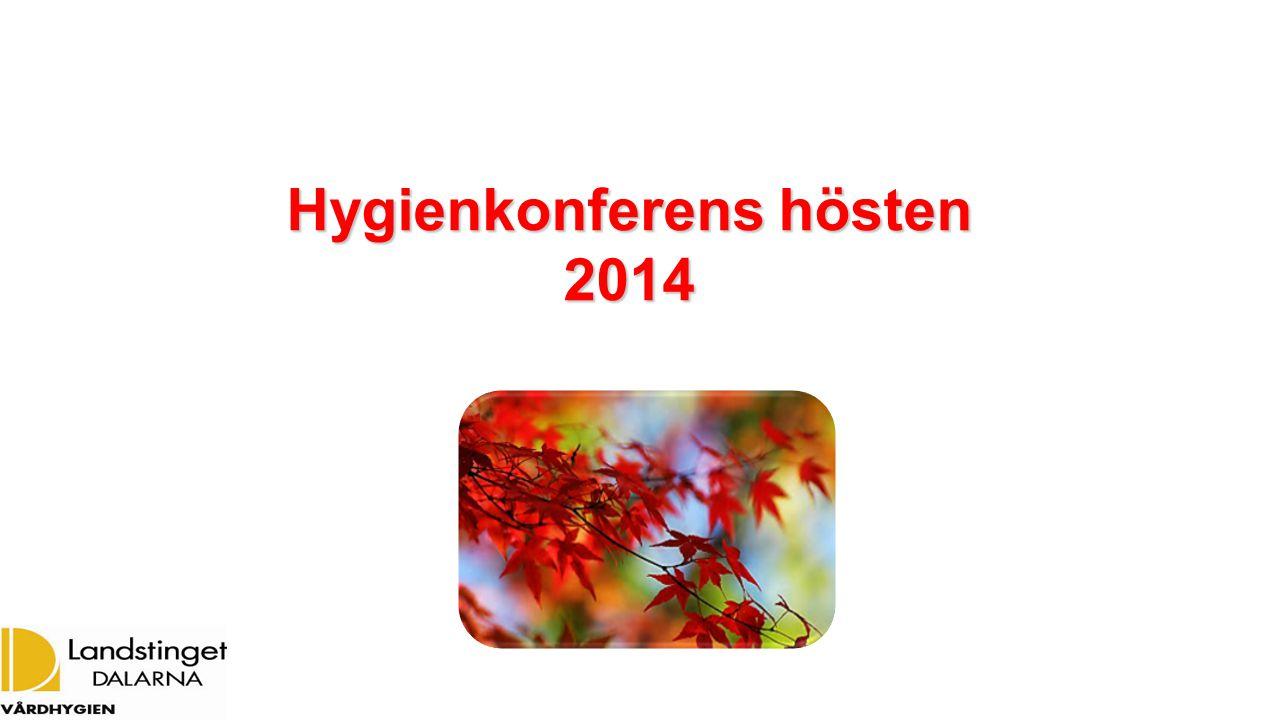 Hygienkonferens hösten 2014