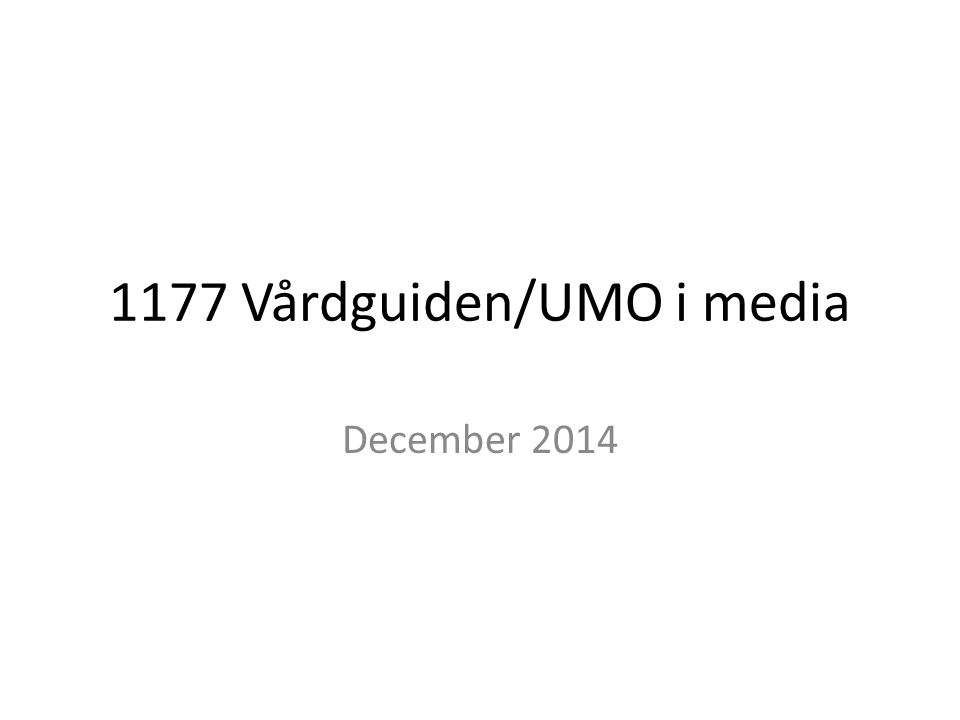 1177 Vårdguiden/UMO i media December 2014