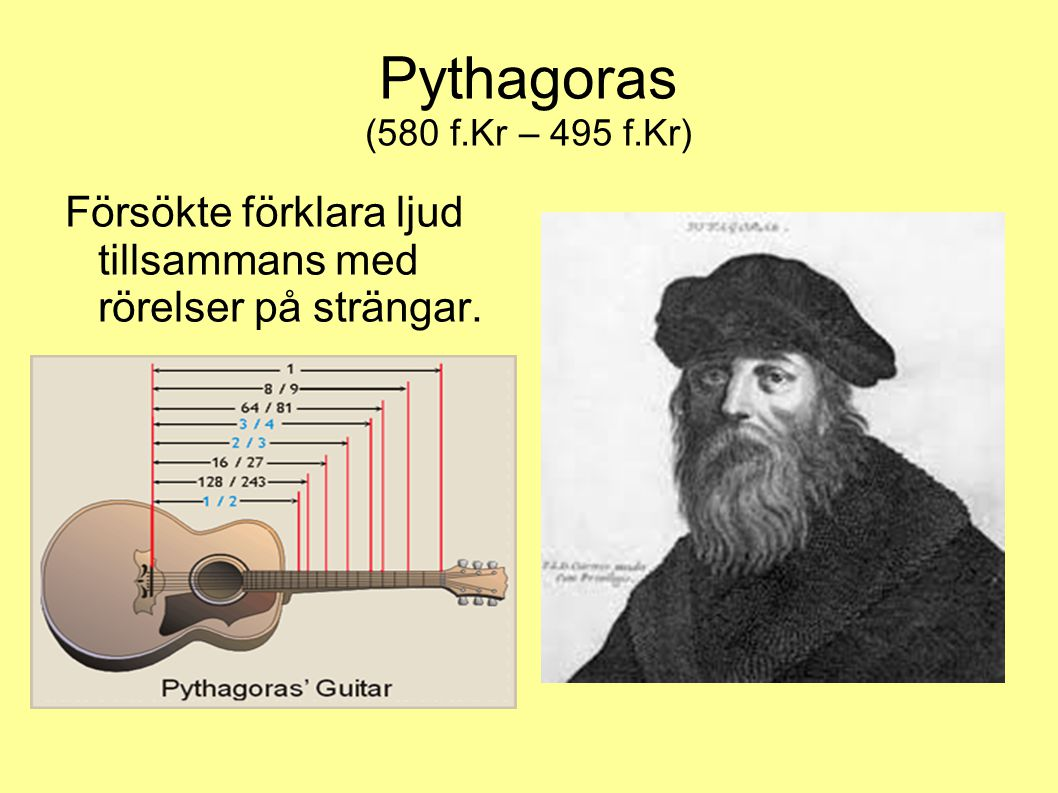 Hertz (Hz) Ljud har olika våglängder beroende på vilka svängningar det har.