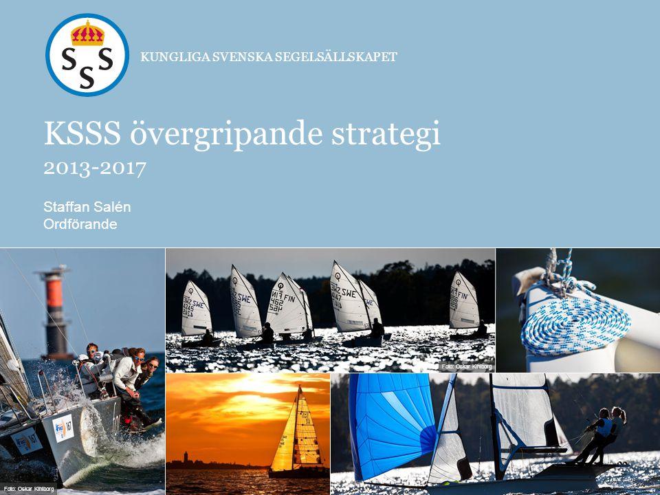 KSSS ska vara ledande inom seglingssporten samt erbjuda en aktiv social gemenskap för medlemmarna.