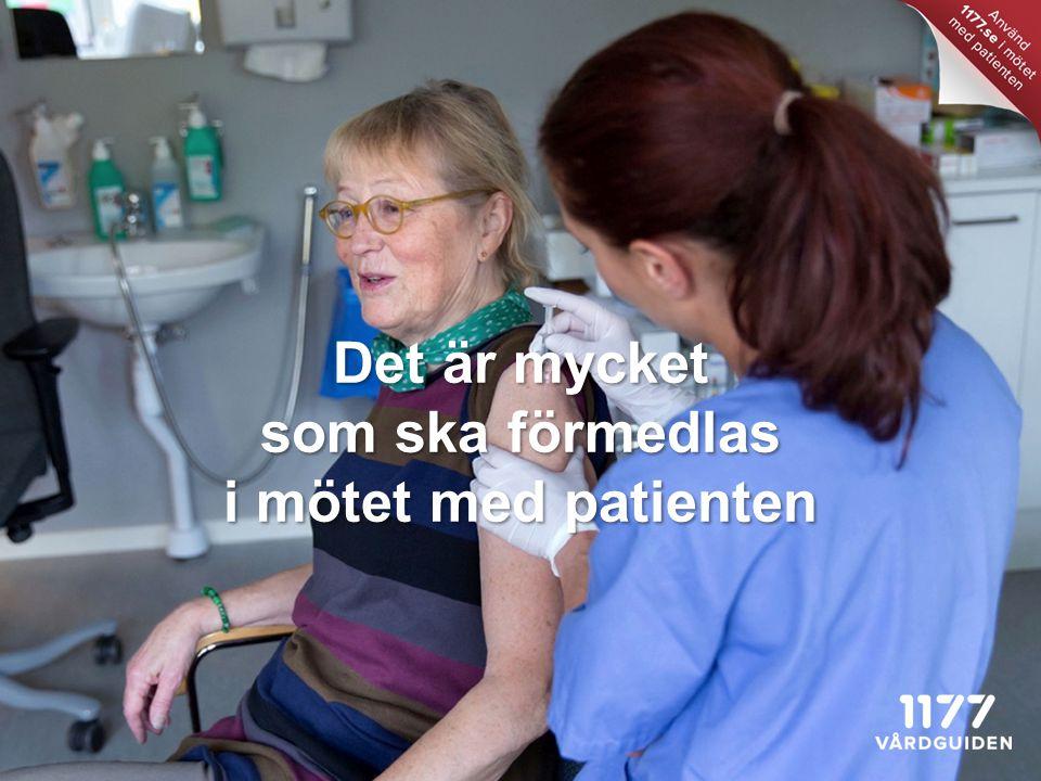 Det är mycket som ska förmedlas i mötet med patienten