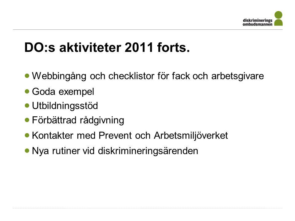 DO:s aktiviteter 2011 forts.