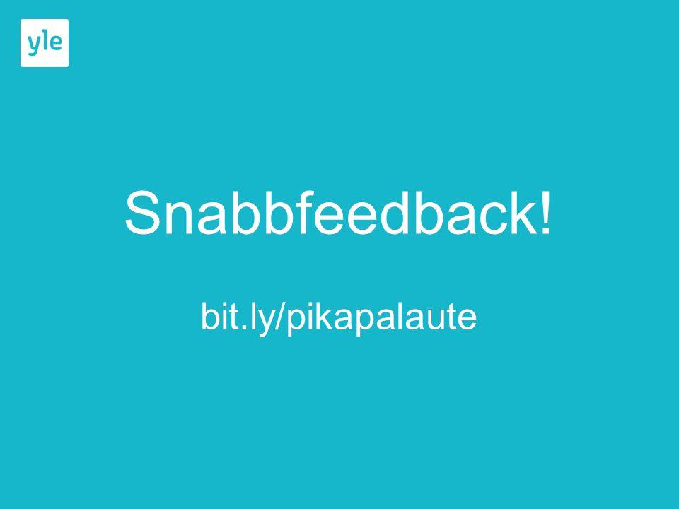 Snabbfeedback! bit.ly/pikapalaute