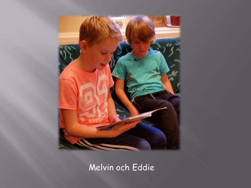 Melvin och Eddie