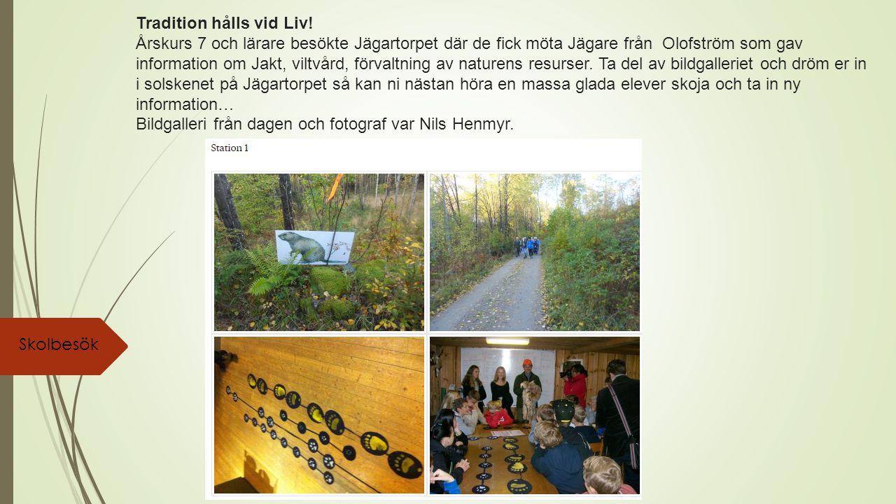 Tradition hålls vid Liv! Årskurs 7 och lärare besökte Jägartorpet där de fick möta Jägare från Olofström som gav information om Jakt, viltvård, förval
