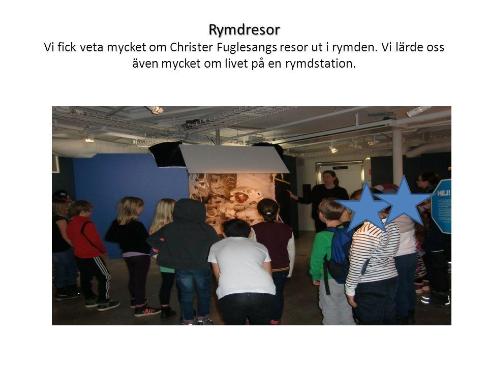 Rymdresor Rymdresor Vi fick veta mycket om Christer Fuglesangs resor ut i rymden.