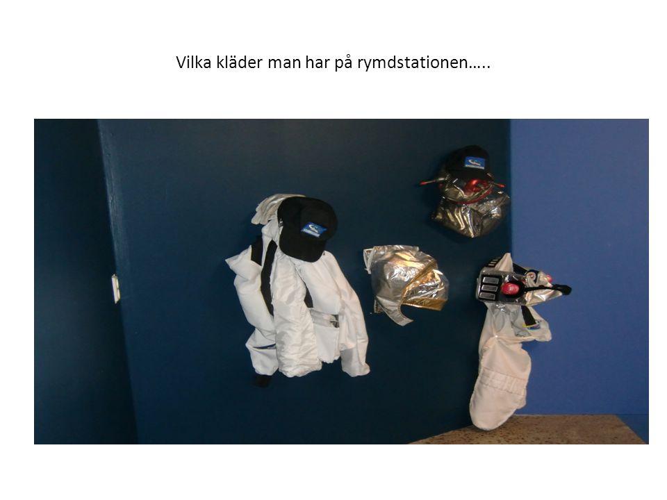 Vilka kläder man har på rymdstationen…..