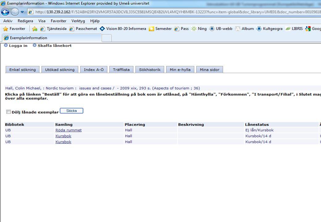 Åtkomst hemifrån till databaser, e- böcker och e-tidskrifter http://www.ub.umu.se/sok/atkomst-utanfor-campus