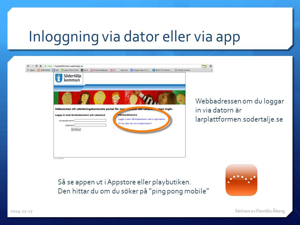 """Inloggning via dator eller via app Så se appen ut i Appstore eller playbutiken. Den hittar du om du söker på """"ping pong mobile"""" Webbadressen om du log"""