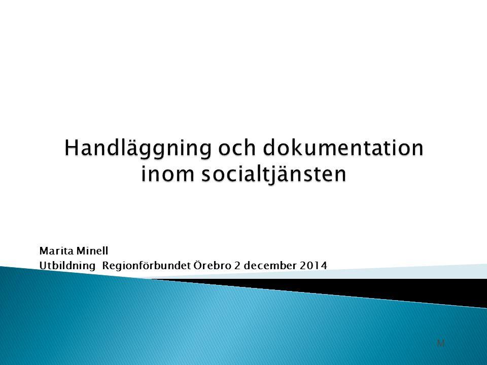Marita Minell Utbildning Regionförbundet Örebro 2 december 2014 M