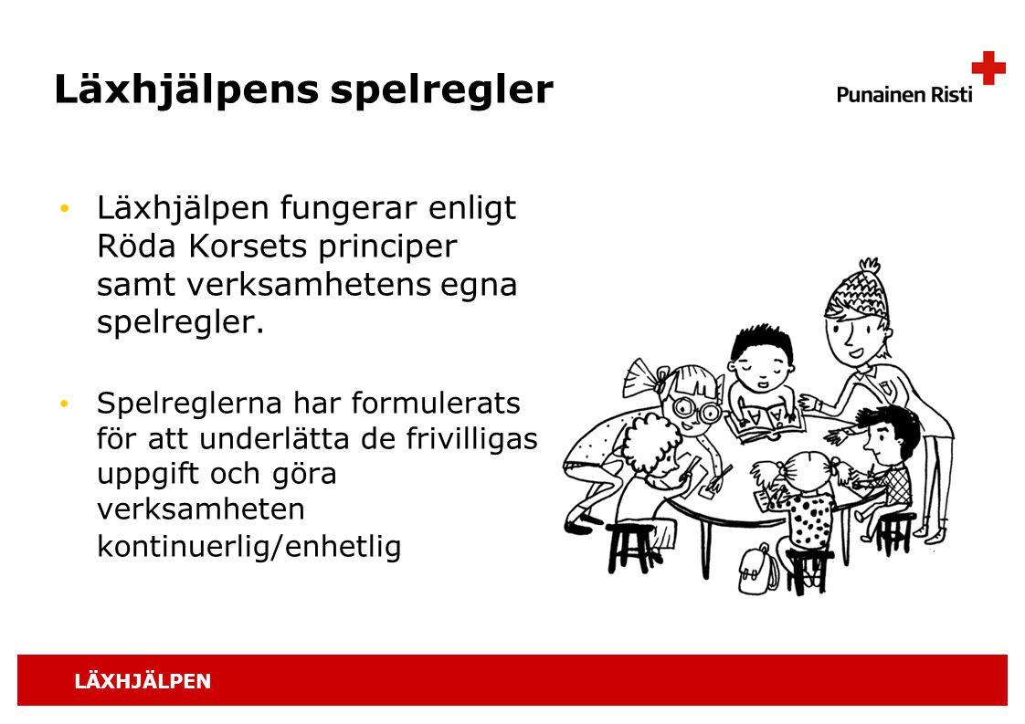 LÄXHJÄLPEN Läxhjälpens spelregler Läxhjälpen fungerar enligt Röda Korsets principer samt verksamhetens egna spelregler. Spelreglerna har formulerats f